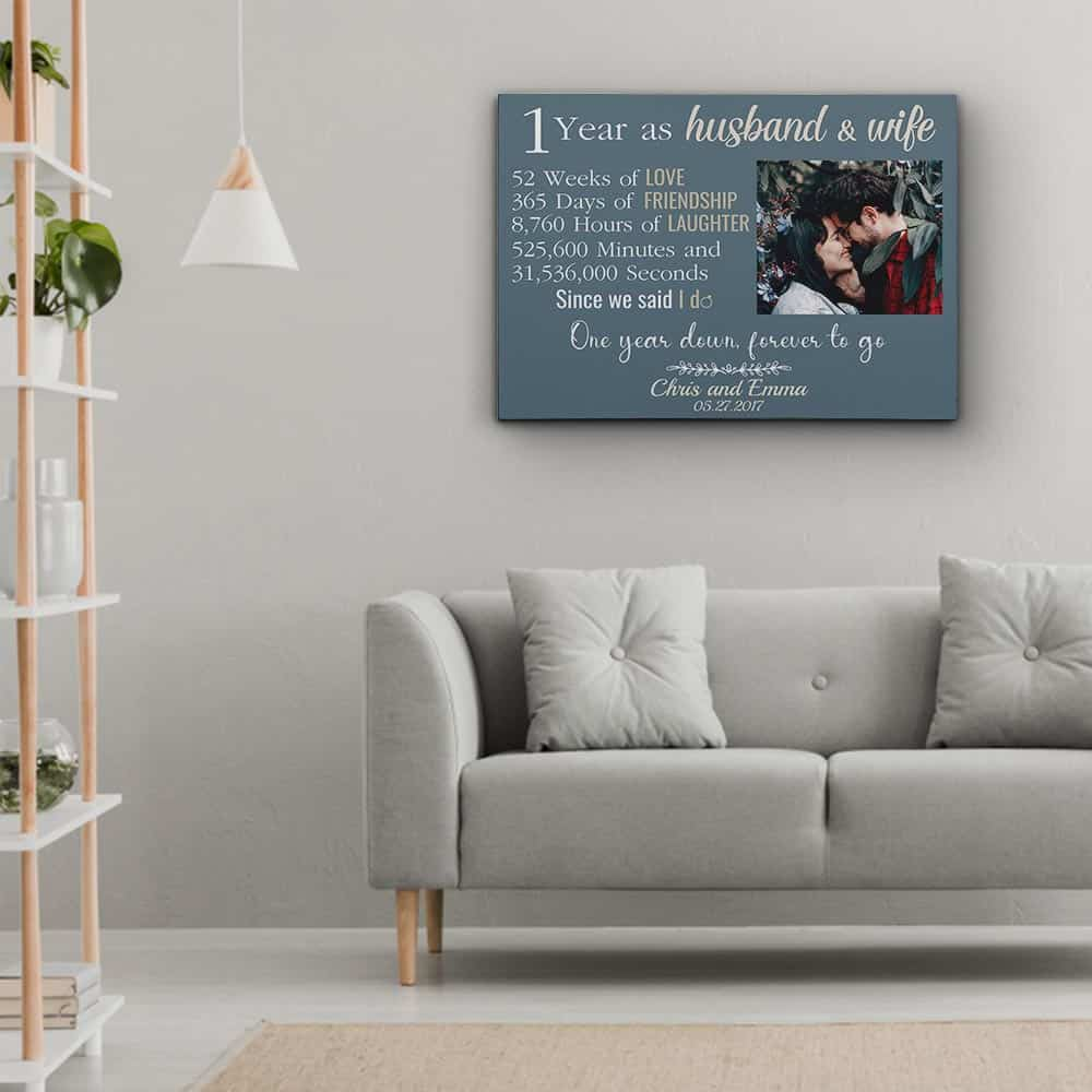 1 year as husband and wife, one year down, forever to go photo canvas