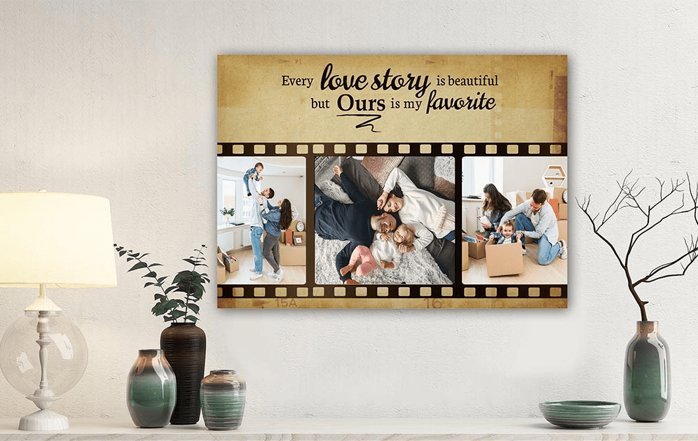 every love story is beautiful, but ours is my favorite - anniversary quote on a canvas print