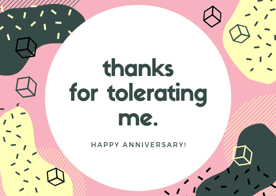 thanks for tolerating me - anniversary card