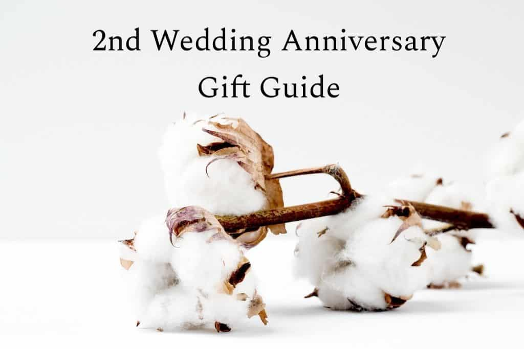 Cotton Anniversary Gifts: 36 Romantic, Quirky Ideas For Him And Her