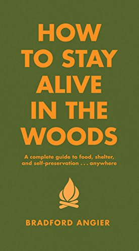 gift for outdoorsy man: how to stay alive in the woods