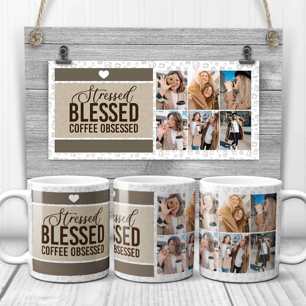 a custom photo collage coffee mug with the quote stressed blessed coffee obsessed for co-workers
