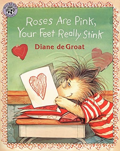 good book for kids on Valentine's day: Roses are pink, your feet really stink