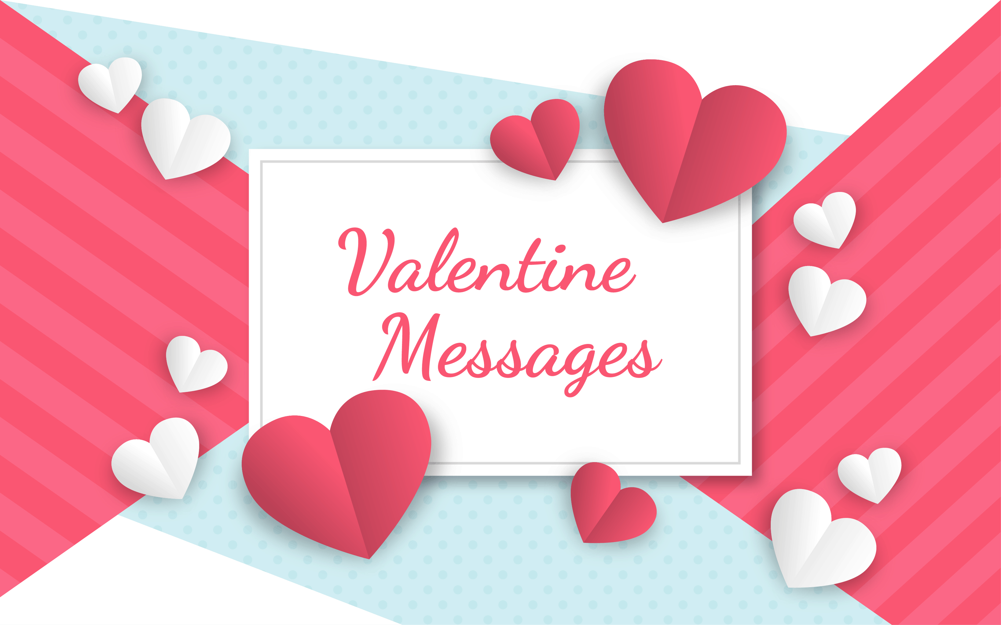 85 Romantic, Funny Valentine's Day Messages For Your Card 2020