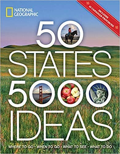 50 States, 5,000 Ideas - Where to Go, When to Go, What to See, What to Do Travel Book for Retirement Teachers