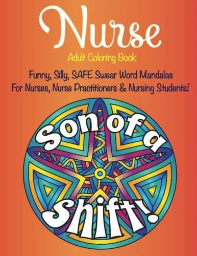 Funny Safe Swear Words for Nurses - Nurse Adult Coloring Book - Novelty Gifts For Nurses