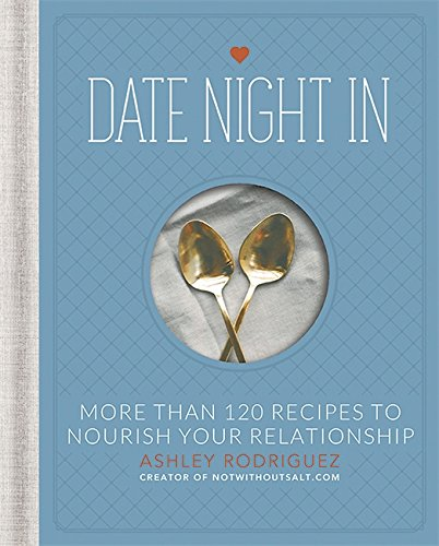 recipe book for couples: date night in