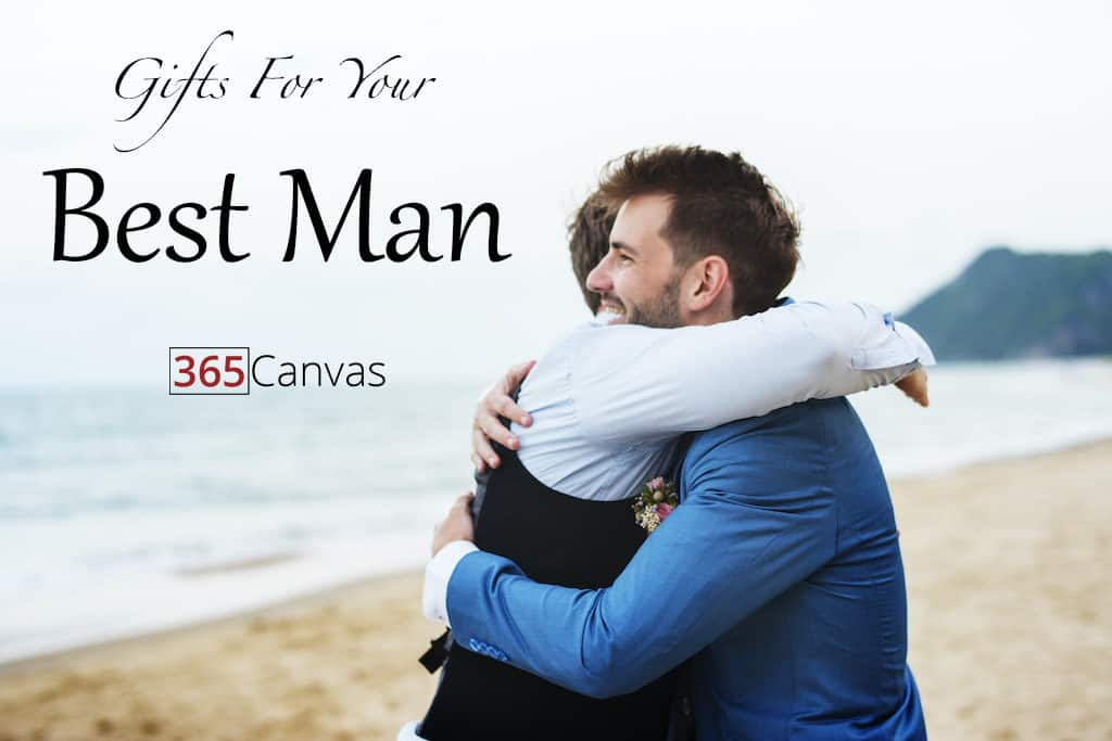 Best Man Gifts: 40 Awesome Personalized Ideas To Impress Him