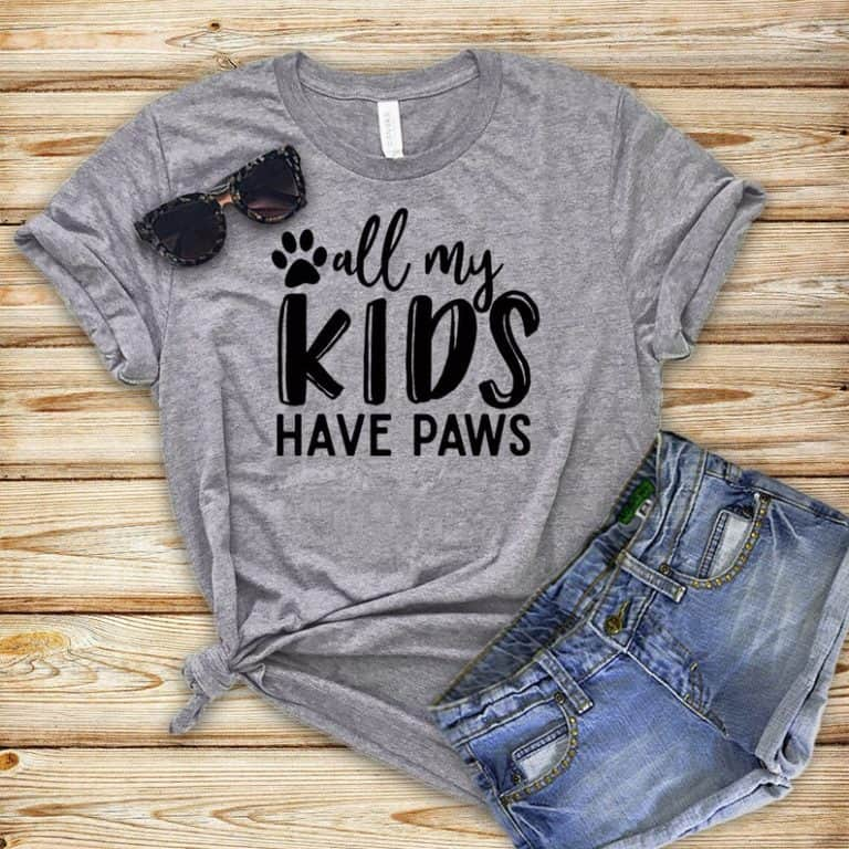 dog mom t-shirt: all my kids have paws