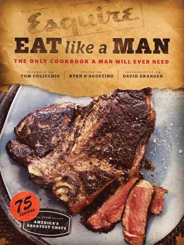 best housewarming gifts for guys: 'eat like a man' cookbook
