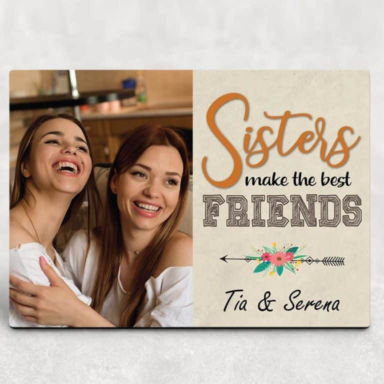 gifts for sister - sisters make the best friends desktop plaque