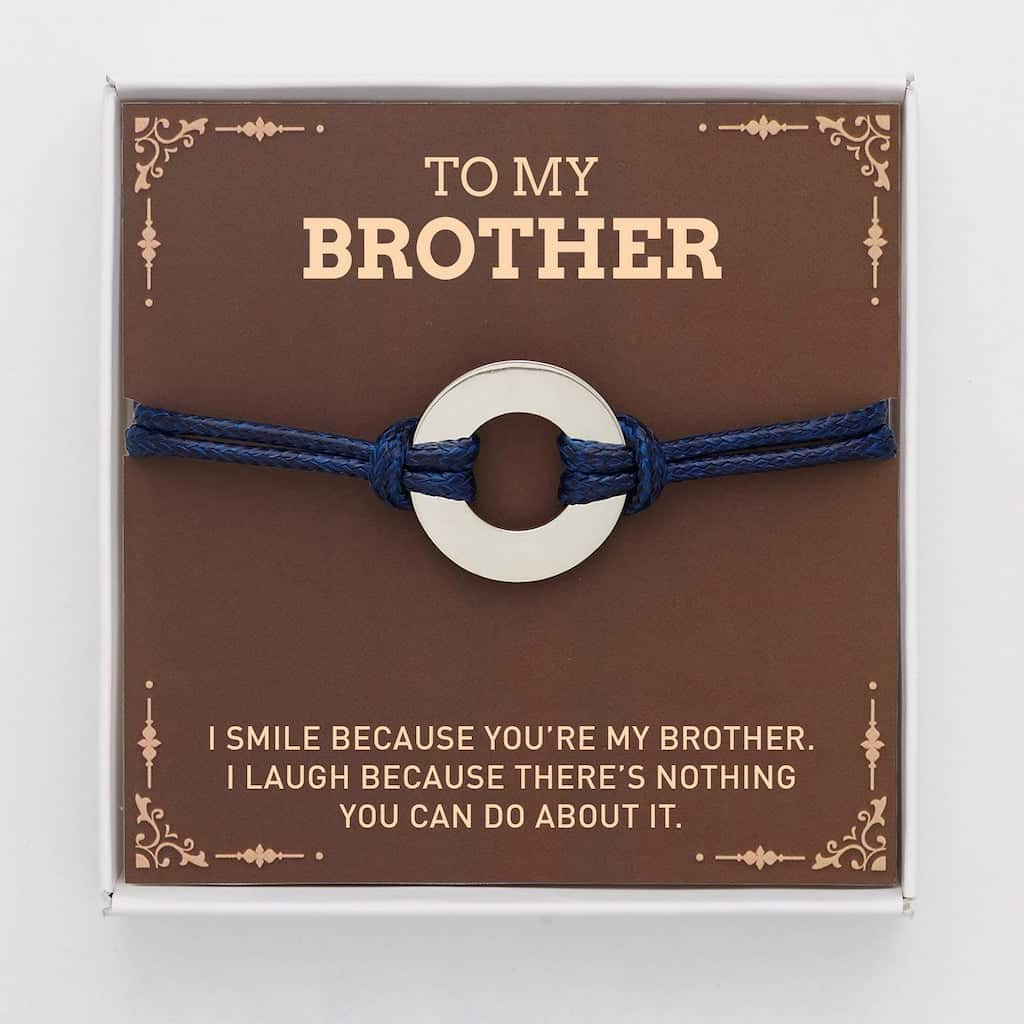 to my brother - funny bracelet gift for brother