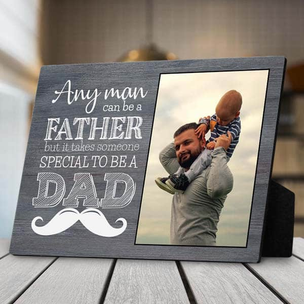 fathers day gift ideas: Special Dad Desktop Photo Plaque