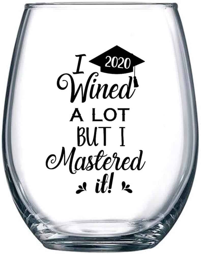 I Wined A Lot, But I Mastered It - College Graduation Gift Idea for Masters Degree - Funny MBA Gifts for Him