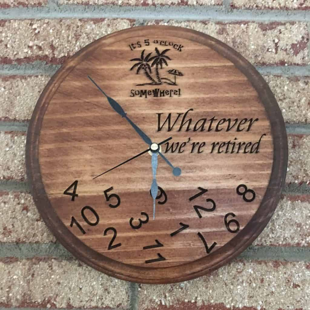 "Wooden Retirement Clock with text ""whatever we're retired"" - retirement gifts for men"