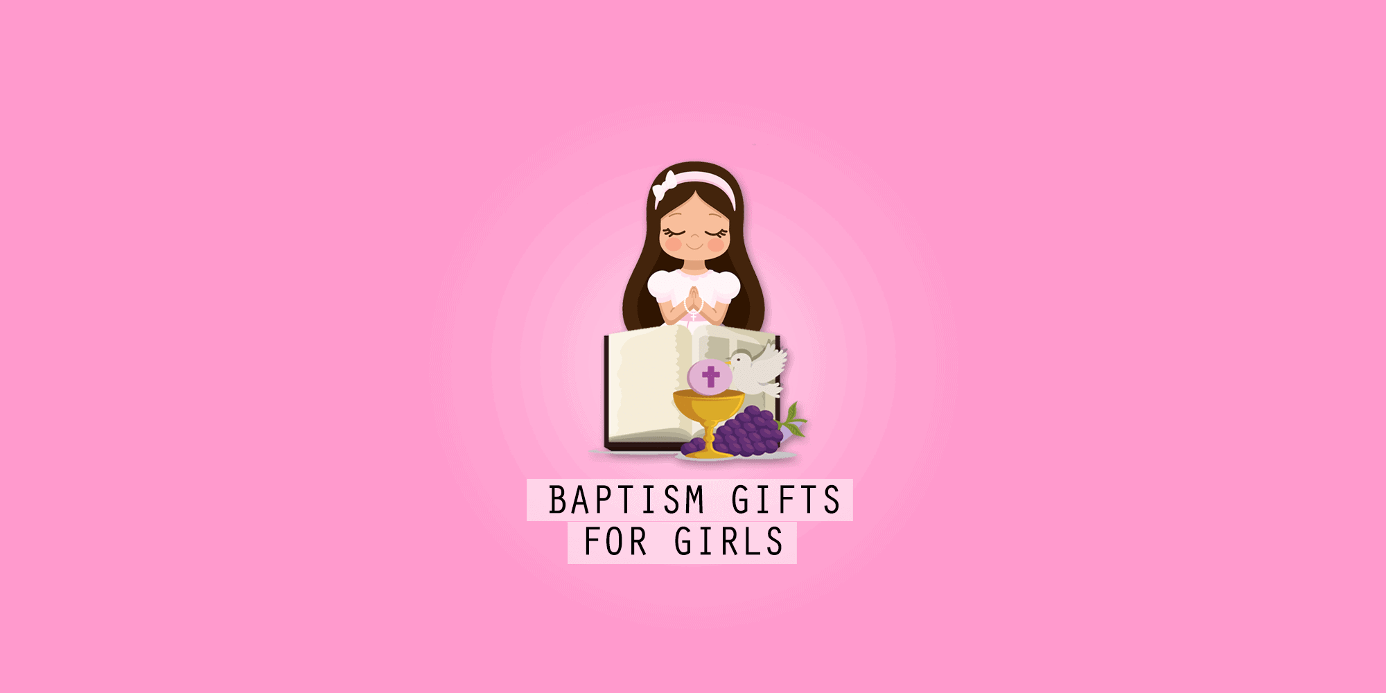 39 Unique Baptism Gifts for Girls That Make Them Feel Blessed (2020)