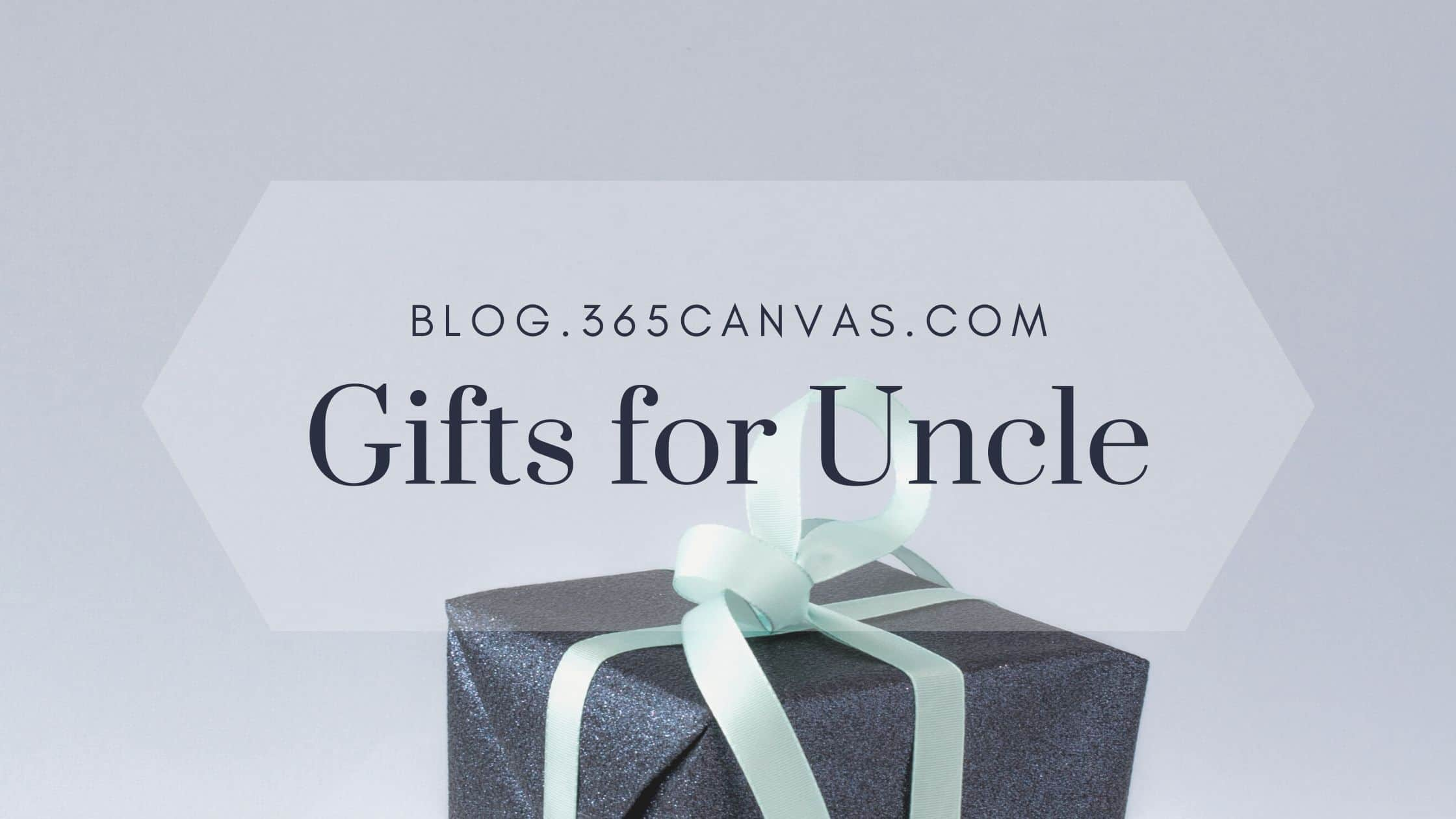 Gifts for Uncle: 50 Coolest Ideas to Make His Day (2020 Gift Guide)