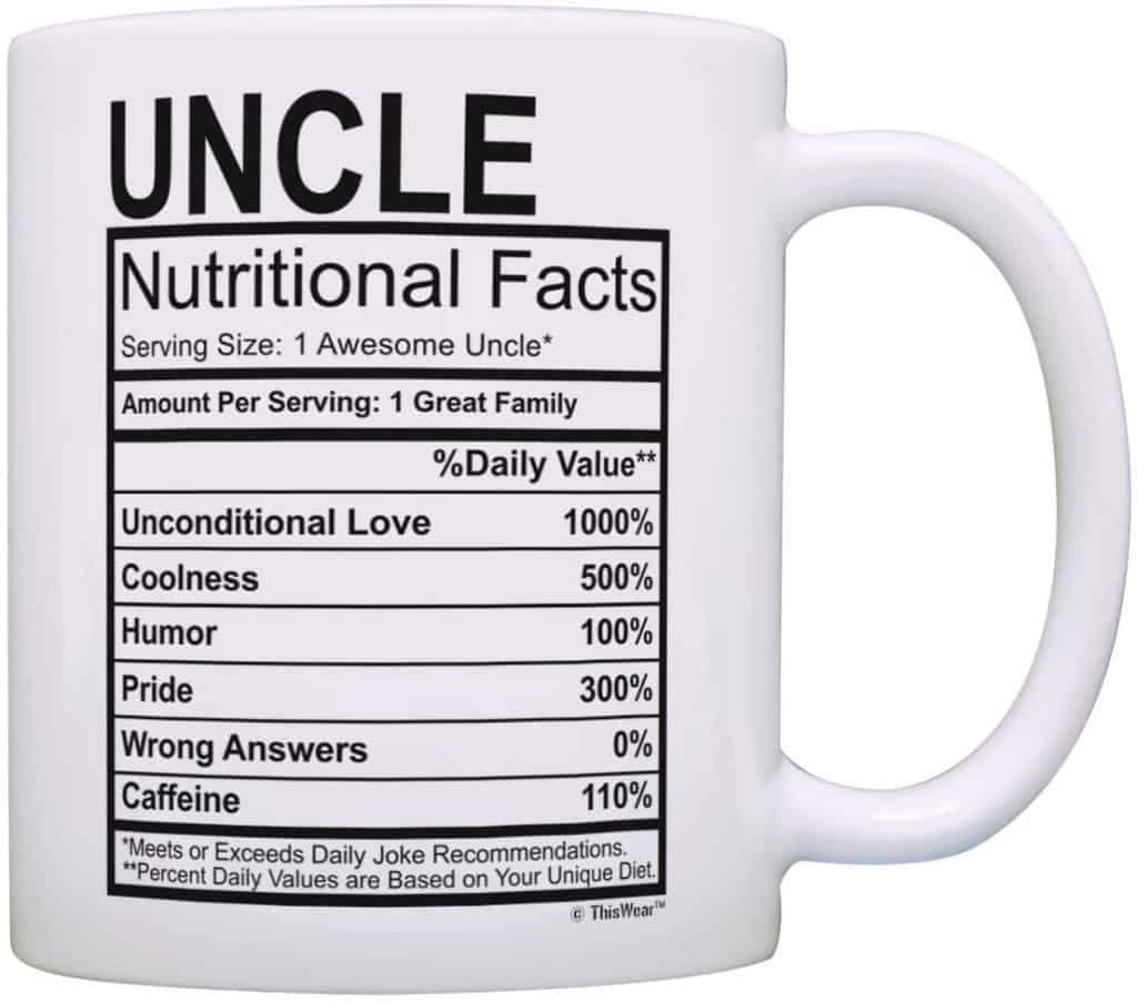 fathers day gift idea for uncle: uncle nutritional facts coffee mug