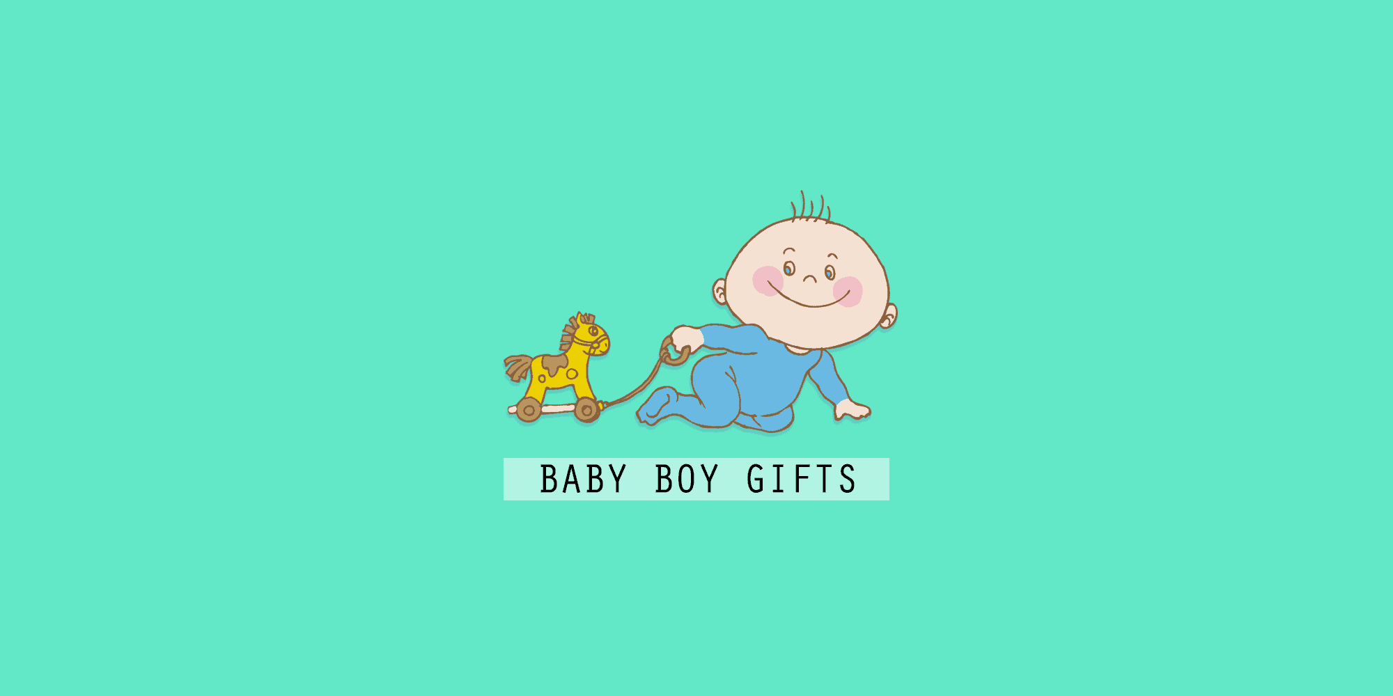 34 Unique Baby Boy Gifts That They Will Actually Need (2020)