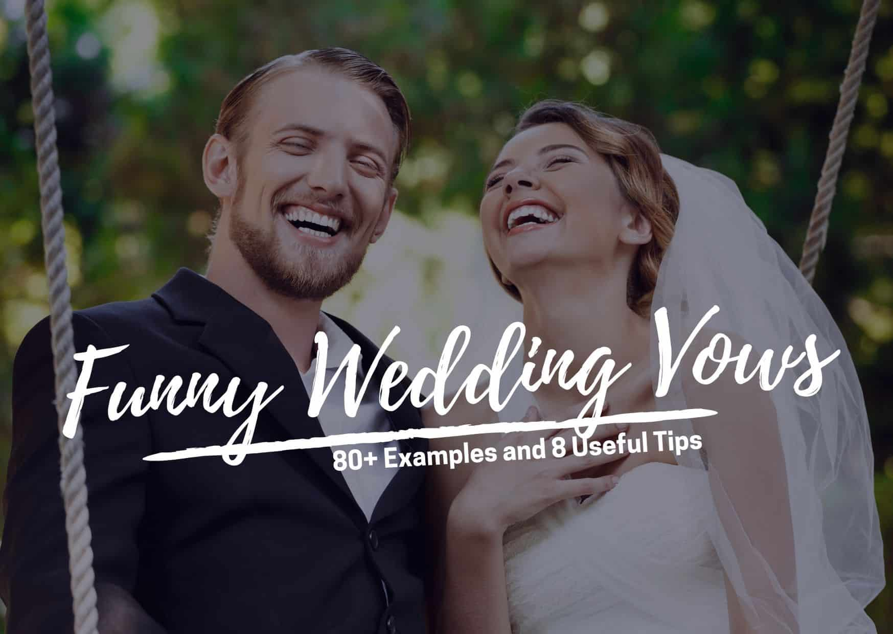 Funny Wedding Vows Examples and Tips on Crafting Your Own Hilarious Ones