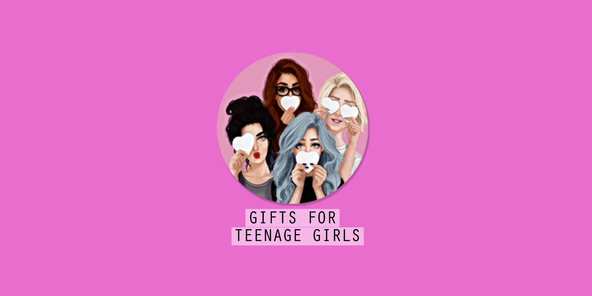 Best Gifts For Teenage Girls: 77+ Awesome Ideas for 2020