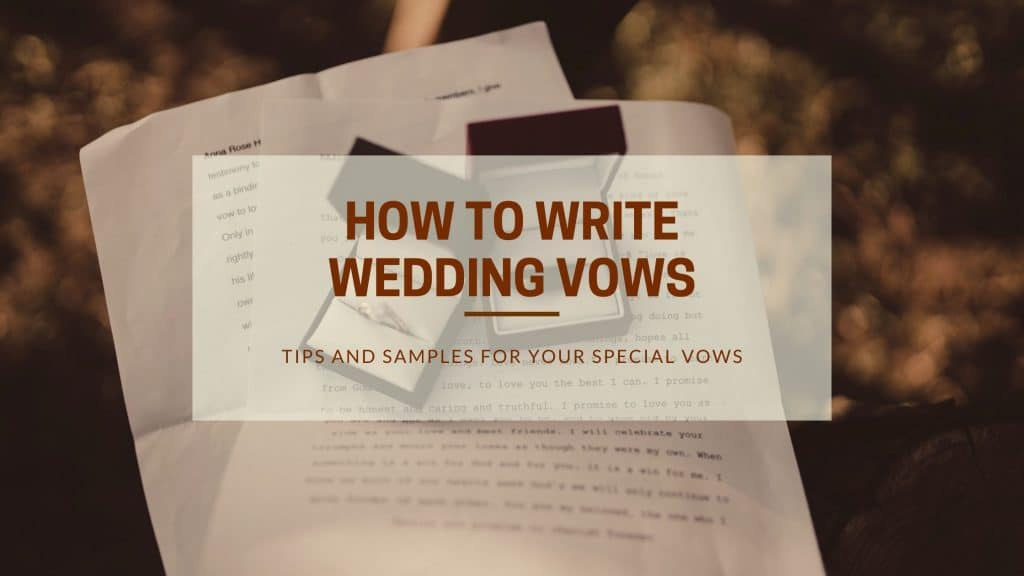 How to Write Wedding Vows: Easy Guide & Helpful Tips for You