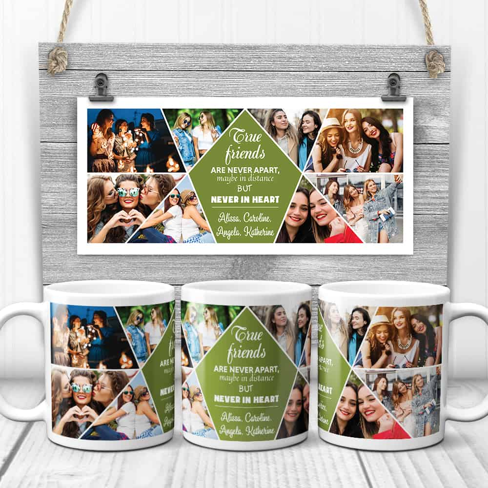 True Friends Are Never Apart Photo Collage Custom Mug