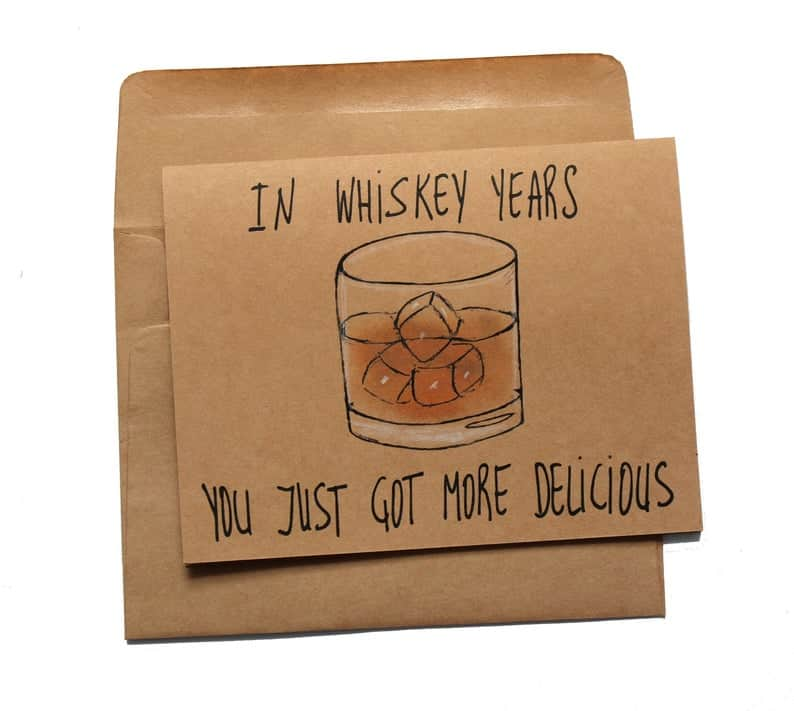 funny gift for whiskey lover: whiskey birthday card