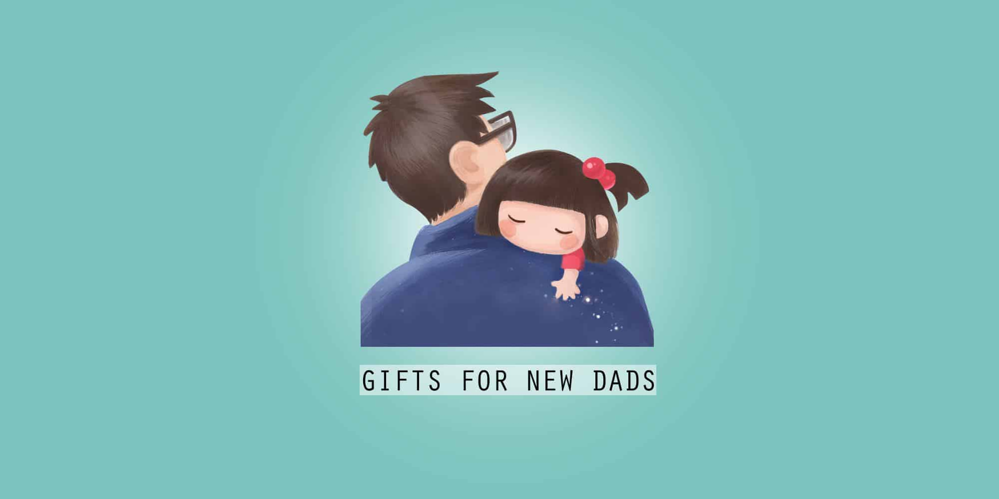 35 Best Gifts for New Dads and Dads-to-Be in 2020