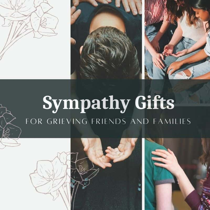 25 Unique Sympathy Gift Ideas for Grieving Friends and Families in 2021