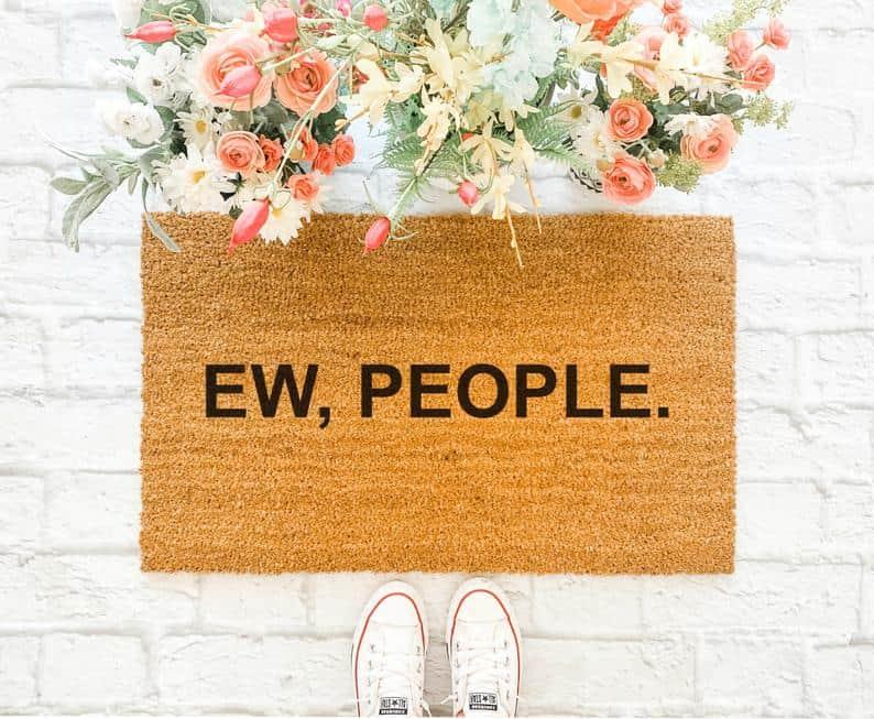 funny gift ideas: ew people doormat