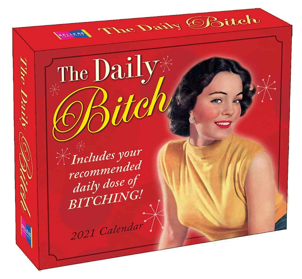 unique funny gifts for women: the daily bitch canlendar