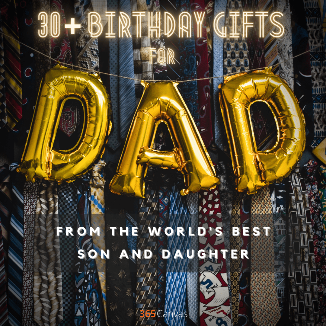 31 Best Birthday Gifts for Dad of the Year 2021