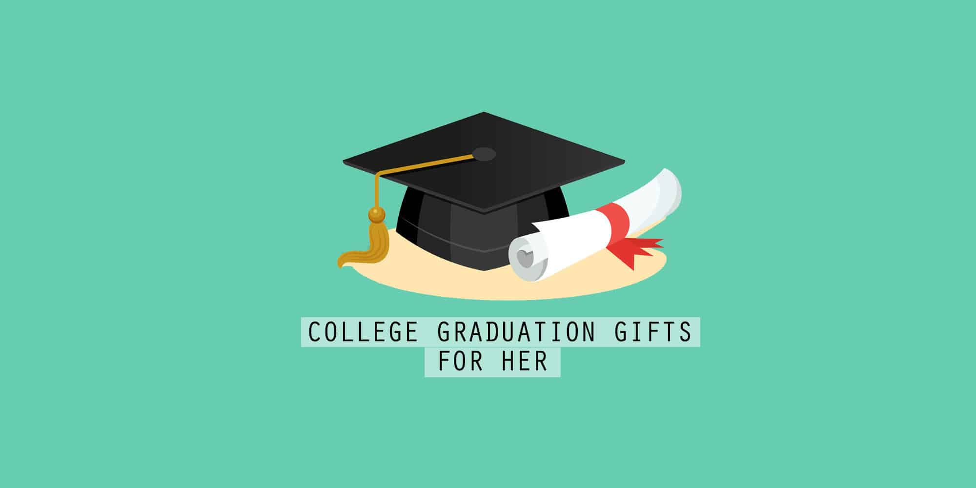 40 Best College Graduation Gifts For Her That Every Graduate Will Love (2021)