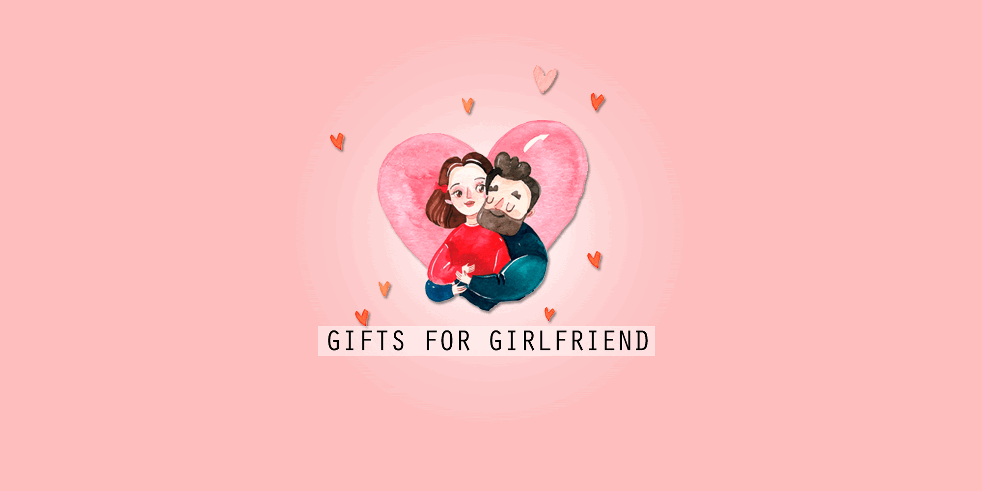 Thoughtful Gifts For Girlfriend: 52 Romantic And Cute Gift Ideas (2020)