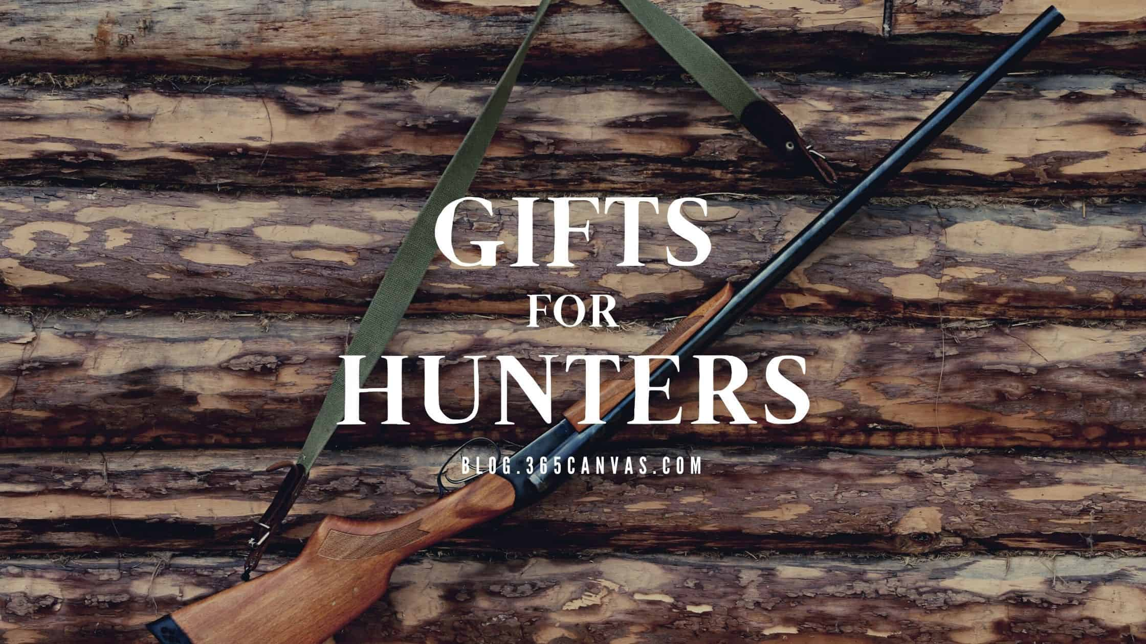 35+ Best Gifts for Hunters They Will Appreciate (2020)