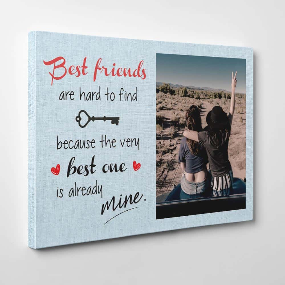 Galentine's Day Gifts For Friends: Best Friends Are Hard to Find Custom Photo Canvas