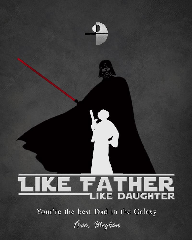 Star Wars Father's Gift From Daughter | Like Father Like Daughter Print