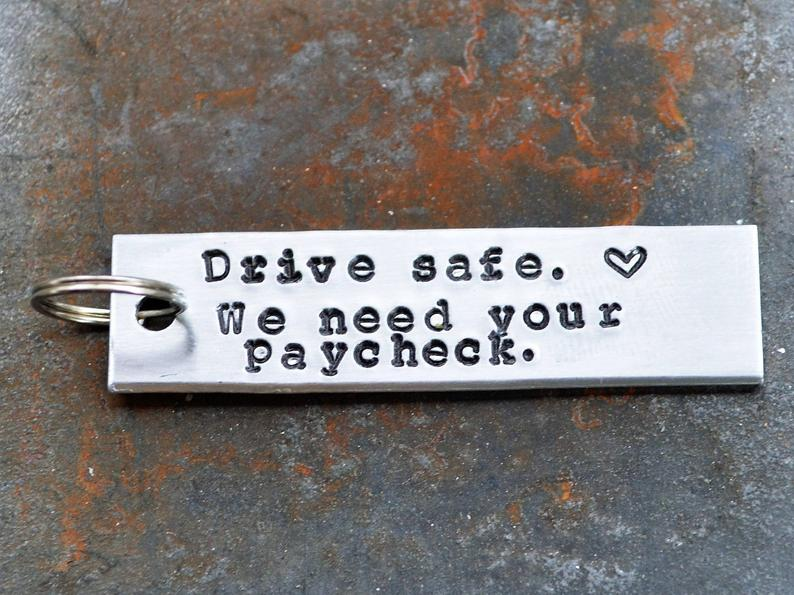 funny valentines day gifts for him: drive safe keychain