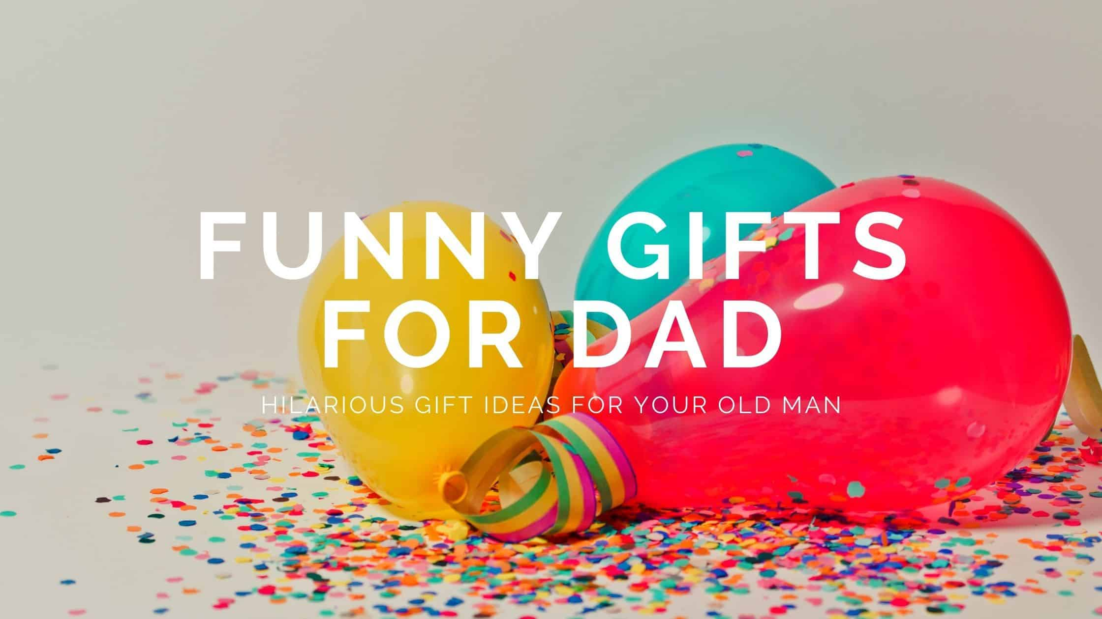 25+ Funny Gifts for Dads Who Love Keeping Life Funny