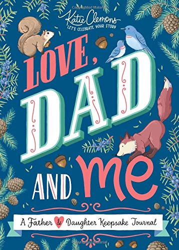 valentines gift for dad from daughter: love, dad and me journal