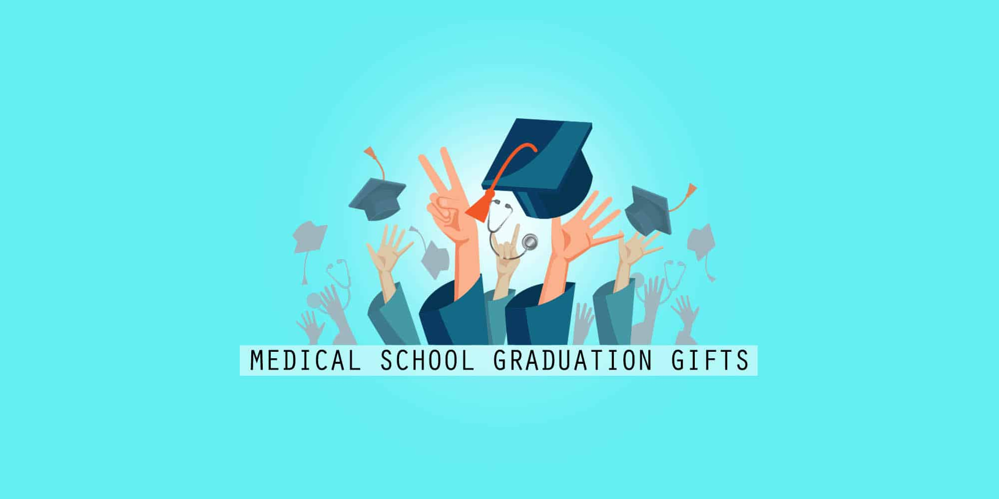 30 Best Medical School Graduation Gifts: Unique And Thoughtful Gift Ideas (2021)