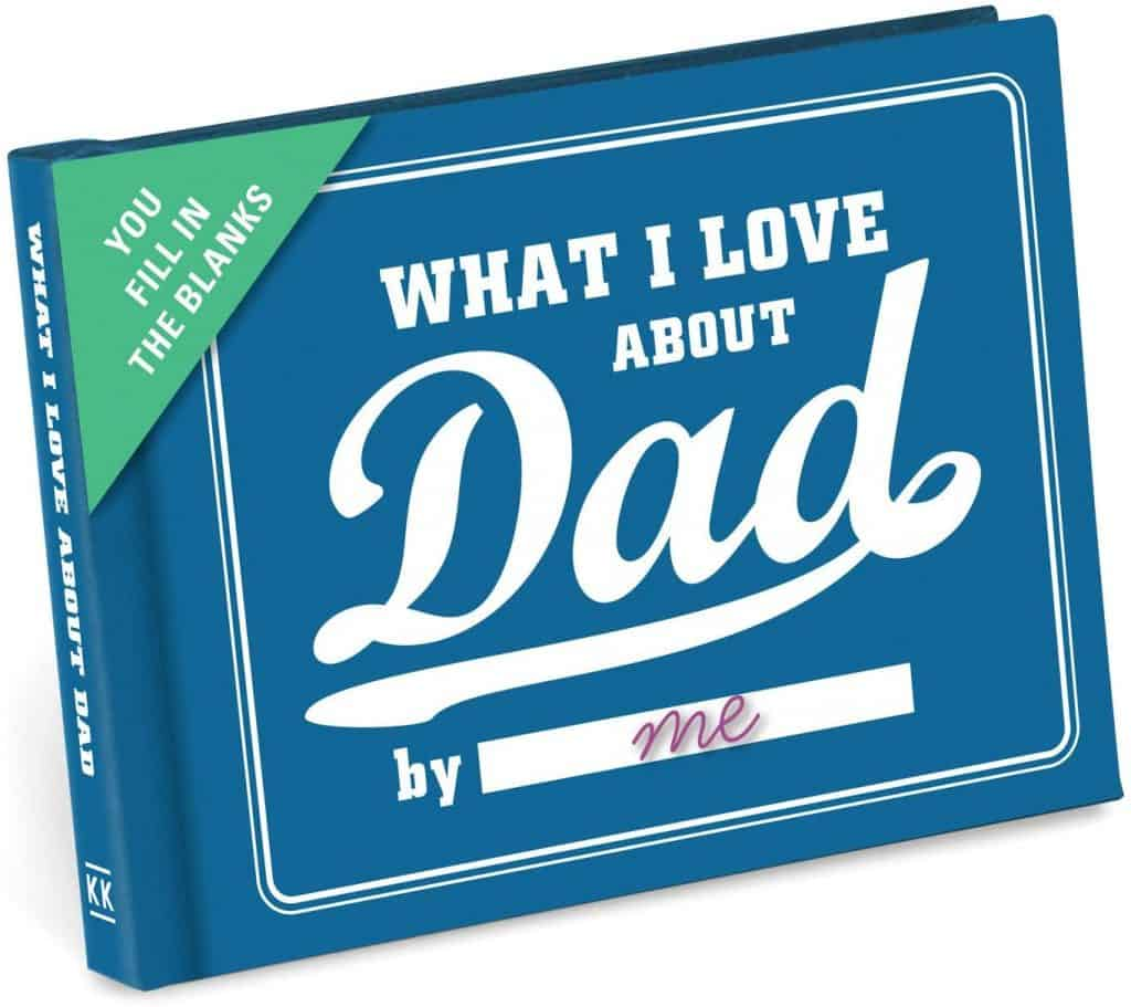 gifts for dad: what i love about dad book