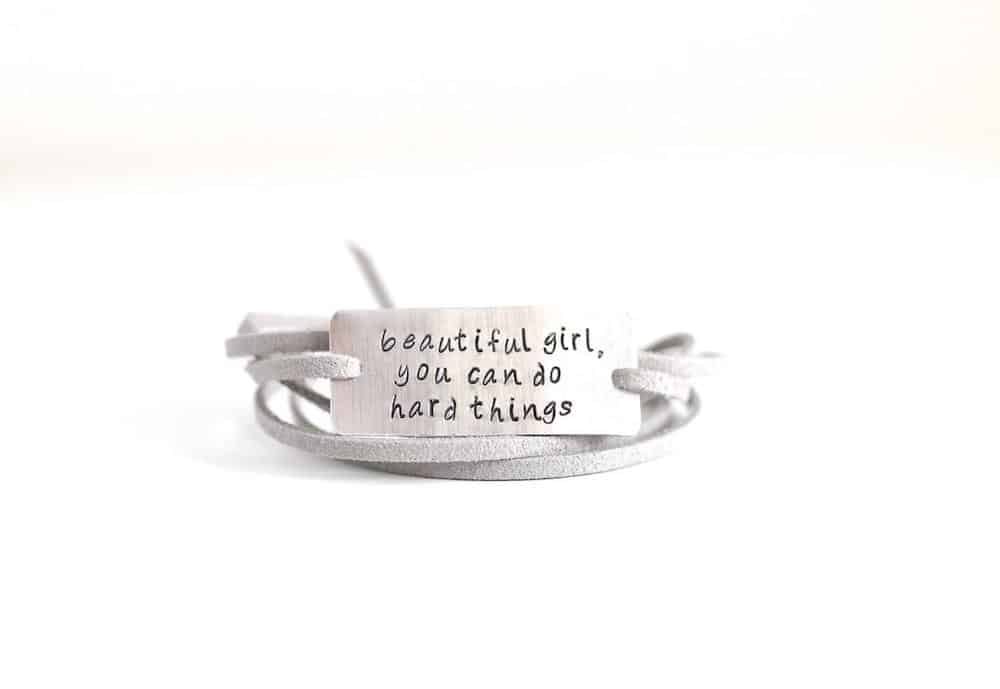 Beautiful Girl, You Can Do Hard Things Inspirational Bracelet For Daughter