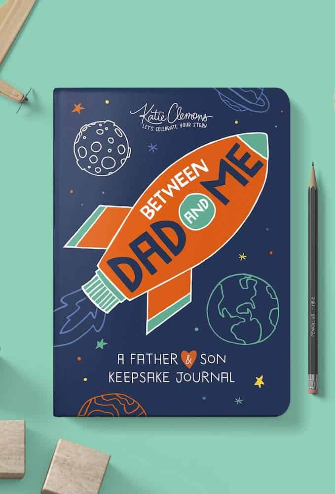 Between Dad and Me- A Father and Son Guided Journal