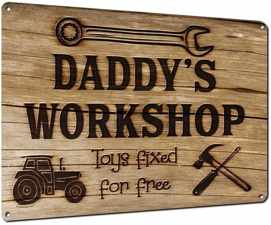 Daddy's Workshop Metal Sign
