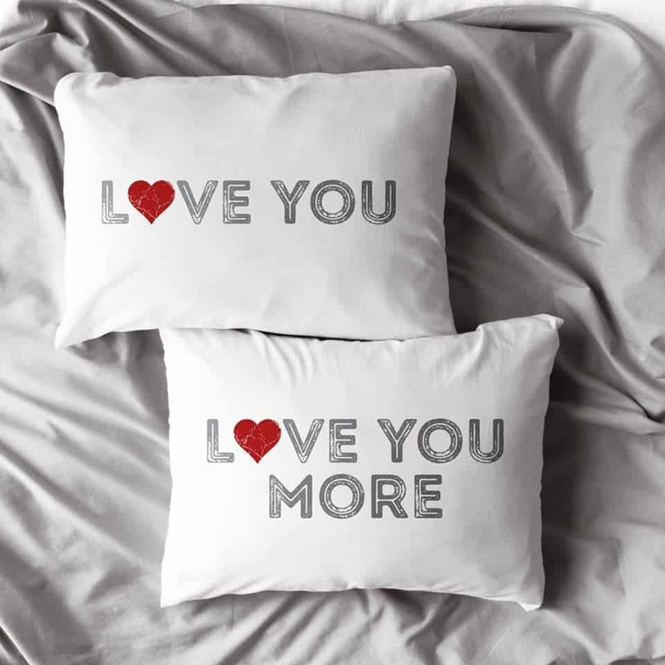 Love You Love You More Pillowcases