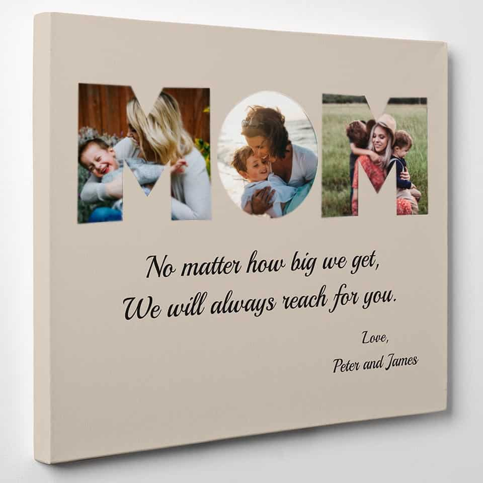 mum gifts from son - MOM Photo Canvas Gift