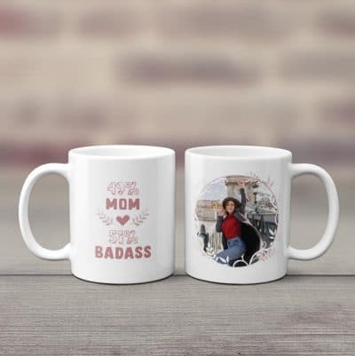 badass mom photo coffee mug for funny mother's day gifts