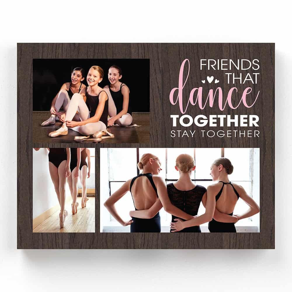 friends that dance together stay together 16th birthday gift for best friend